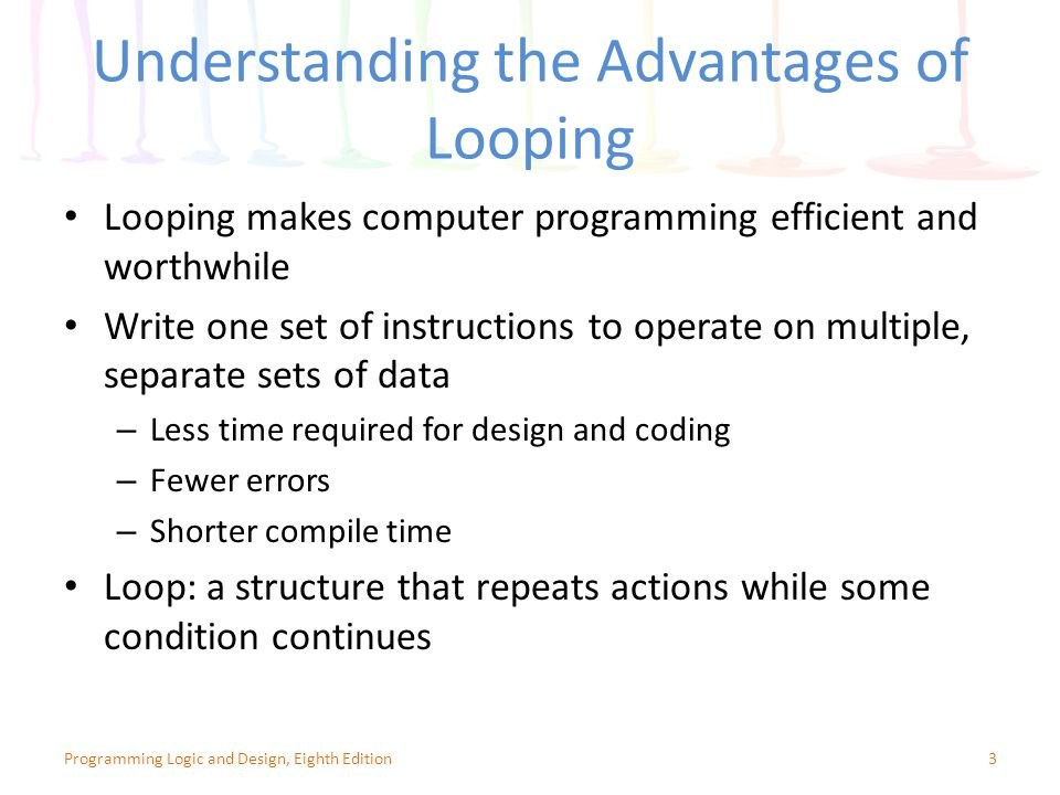 Understanding the Advantages of Looping