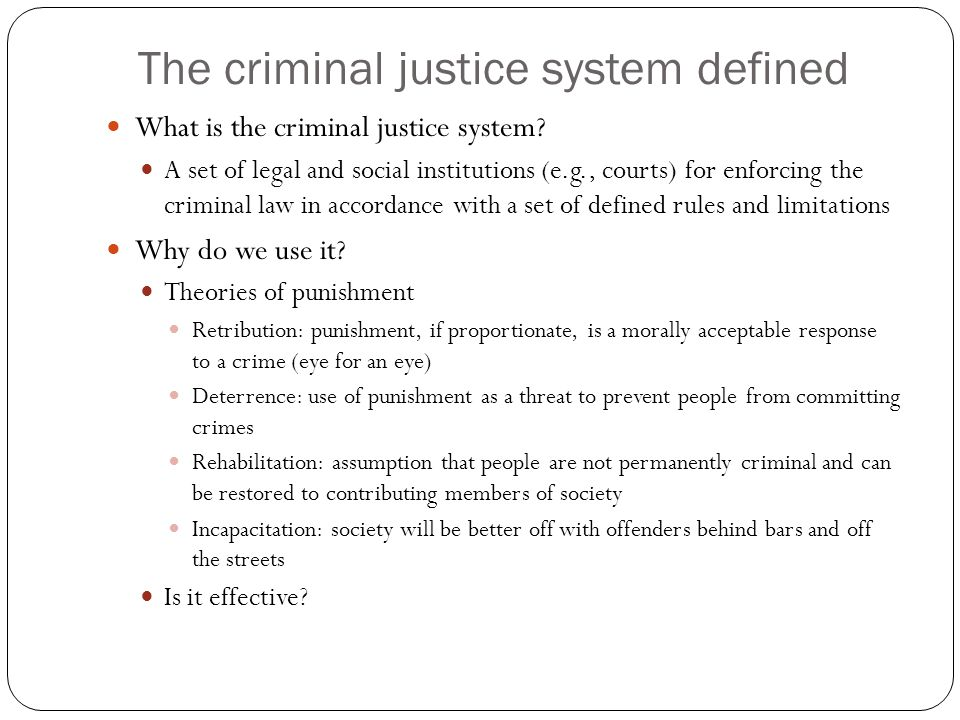 The criminal justice system defined
