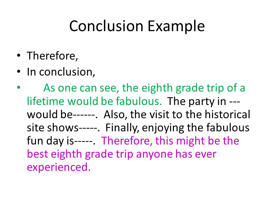 Conclusion Example Therefore, In conclusion,