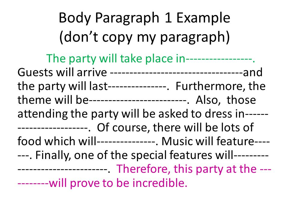 Body Paragraph 1 Example (don't copy my paragraph)