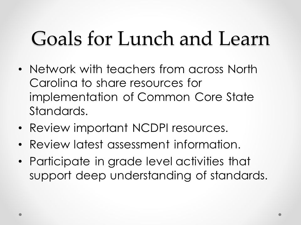 Goals for Lunch and Learn