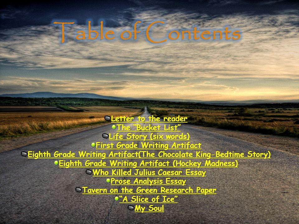 Table of Contents Letter to the reader The Bucket List