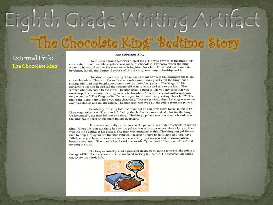 Eighth Grade Writing Artifact The Chocolate King Bedtime Story