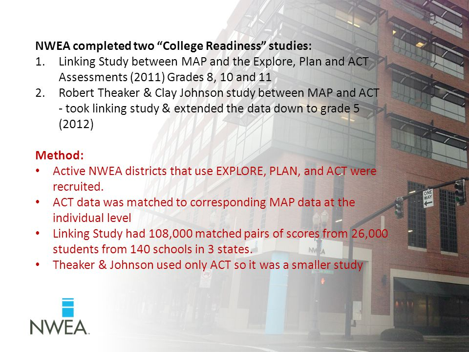 NWEA completed two College Readiness studies: