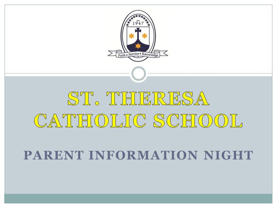 St. Theresa Catholic School Parent information night
