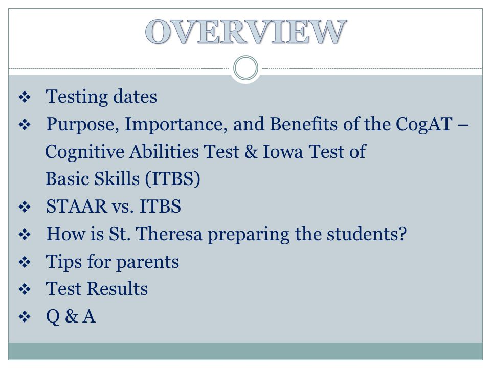 OVERVIEW Testing dates