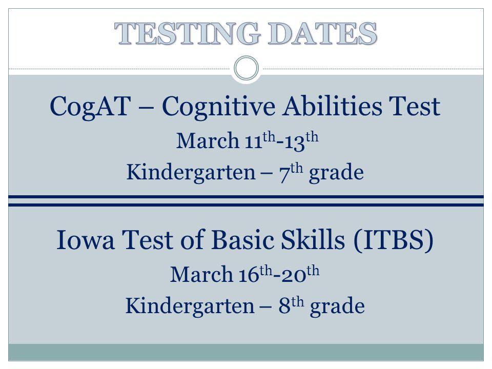 TESTING DATES CogAT – Cognitive Abilities Test