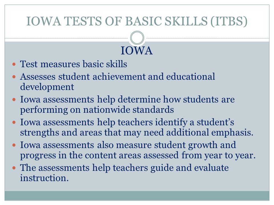IOWA TESTS OF BASIC SKILLS (ITBS)