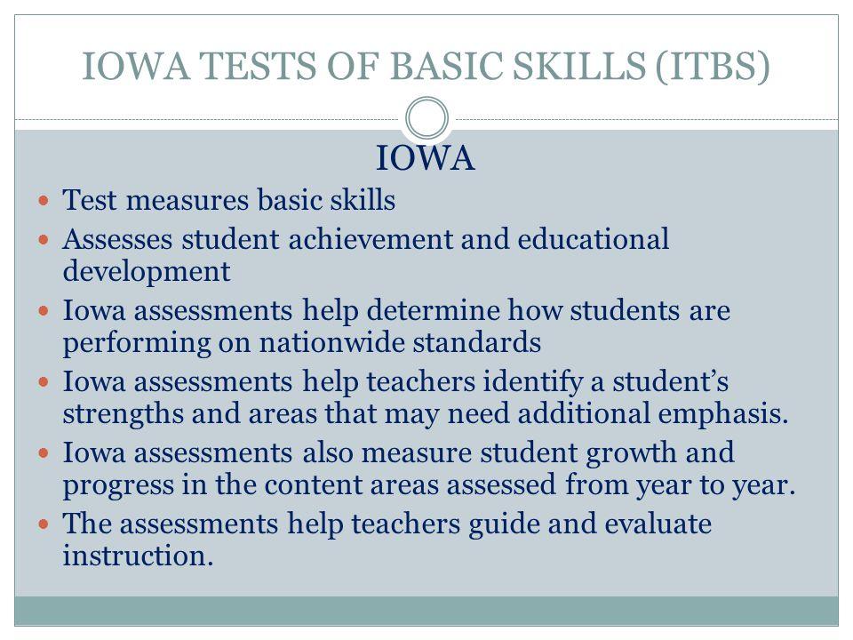 IOWA TESTS OF BASIC SKILLS (ITBS)
