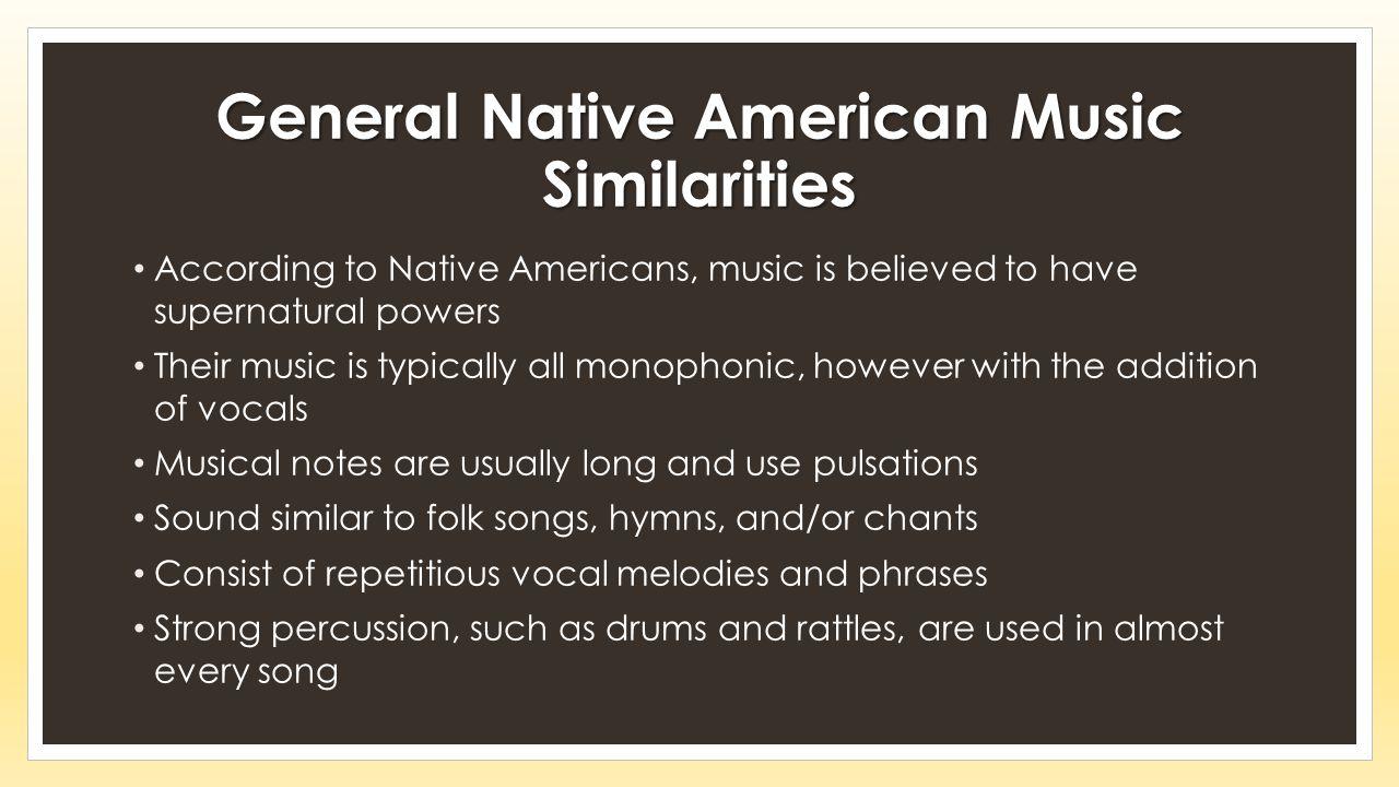 General Native American Music Similarities