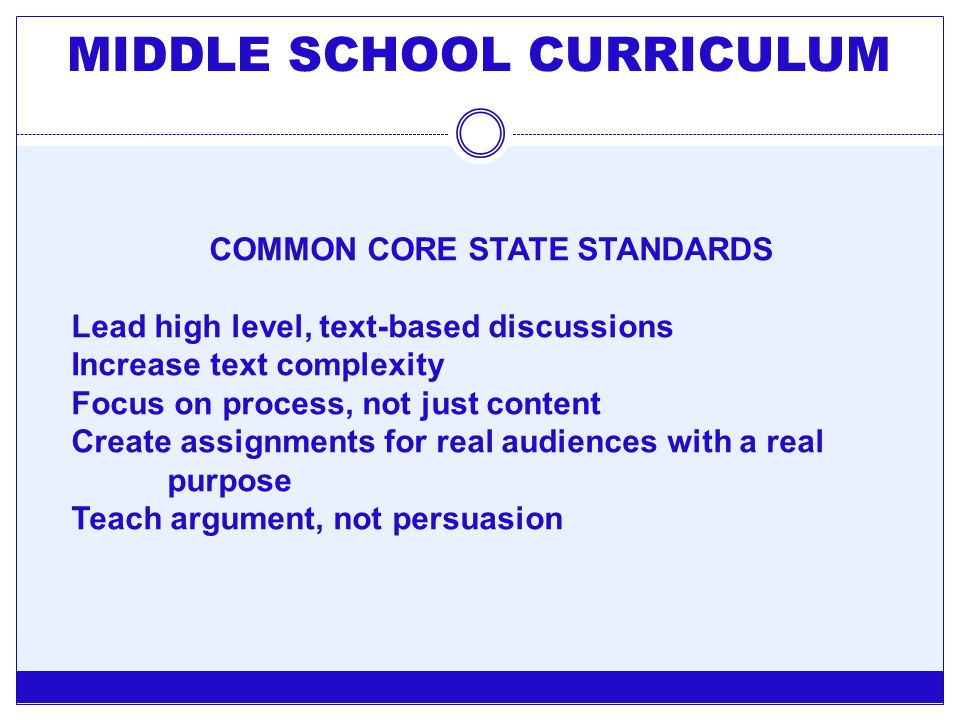 MIDDLE SCHOOL CURRICULUM COMMON CORE STATE STANDARDS