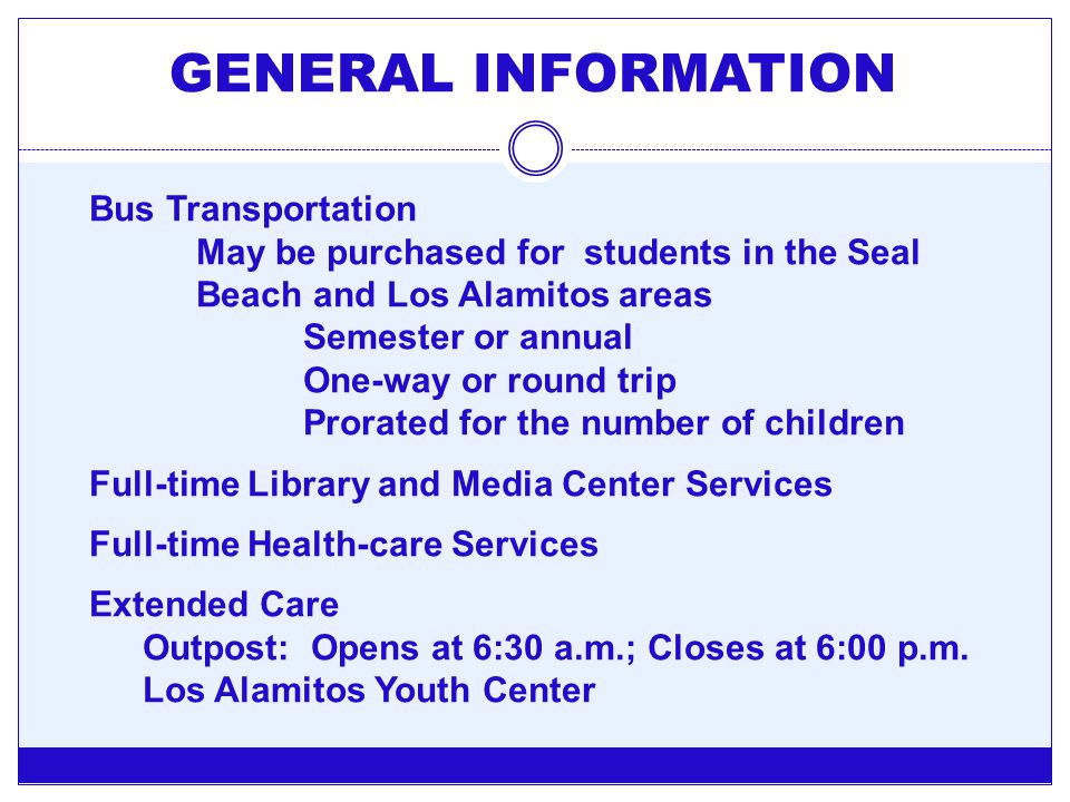GENERAL INFORMATION Bus Transportation
