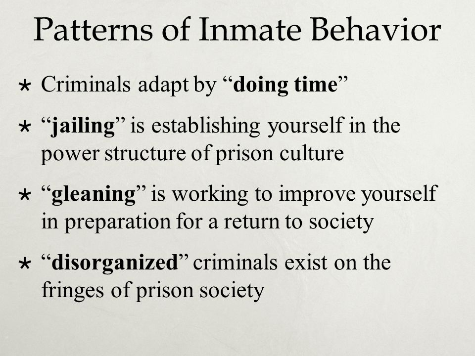 Patterns of Inmate Behavior