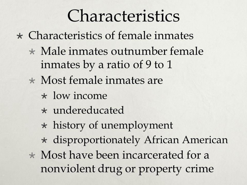 Characteristics Characteristics of female inmates