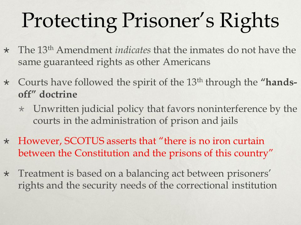Protecting Prisoner's Rights