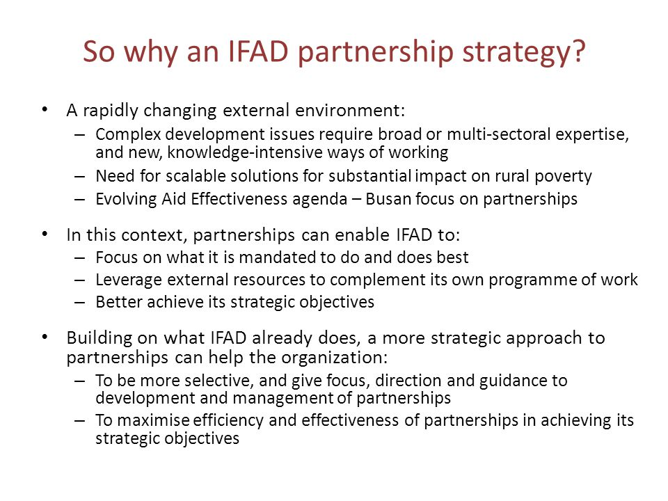 So why an IFAD partnership strategy