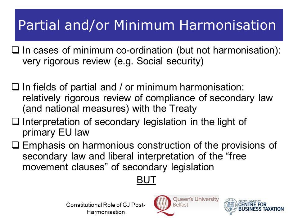 Partial and/or Minimum Harmonisation