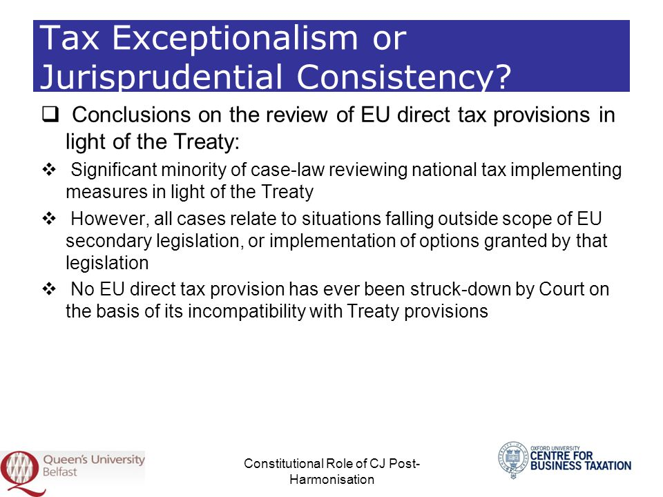 Tax Exceptionalism or Jurisprudential Consistency