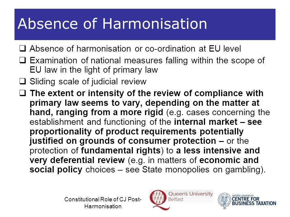 Absence of Harmonisation
