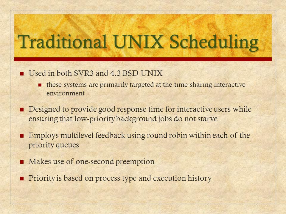 Traditional UNIX Scheduling