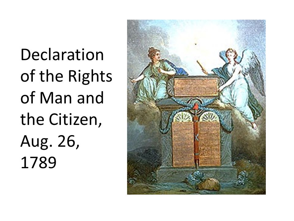 Declaration of the Rights of Man and the Citizen, Aug. 26, 1789
