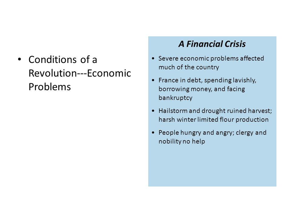 Conditions of a Revolution---Economic Problems