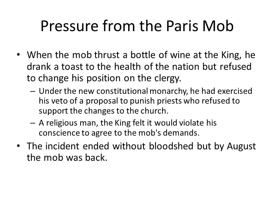 Pressure from the Paris Mob