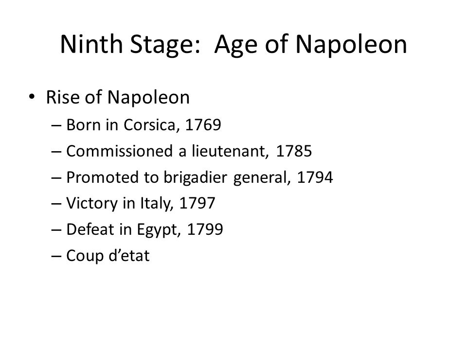 Ninth Stage: Age of Napoleon