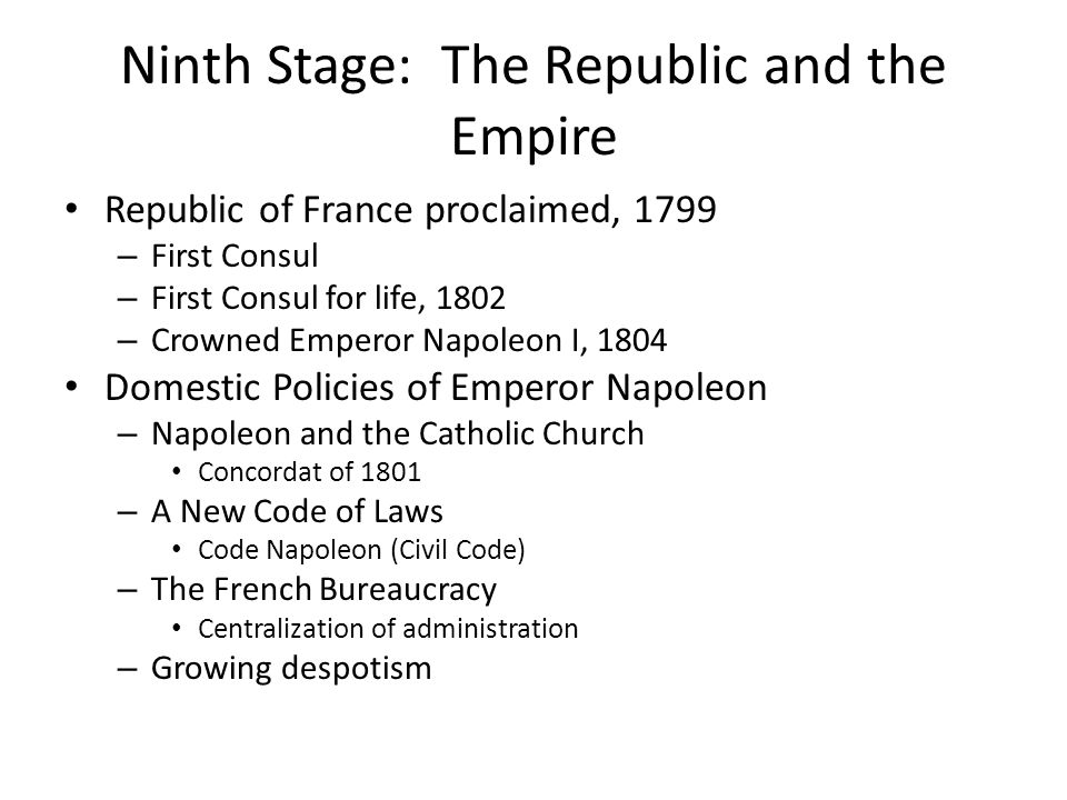 Ninth Stage: The Republic and the Empire