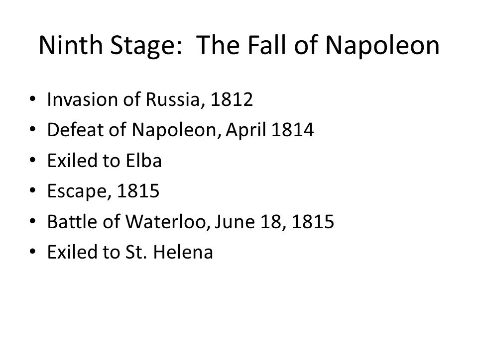 Ninth Stage: The Fall of Napoleon