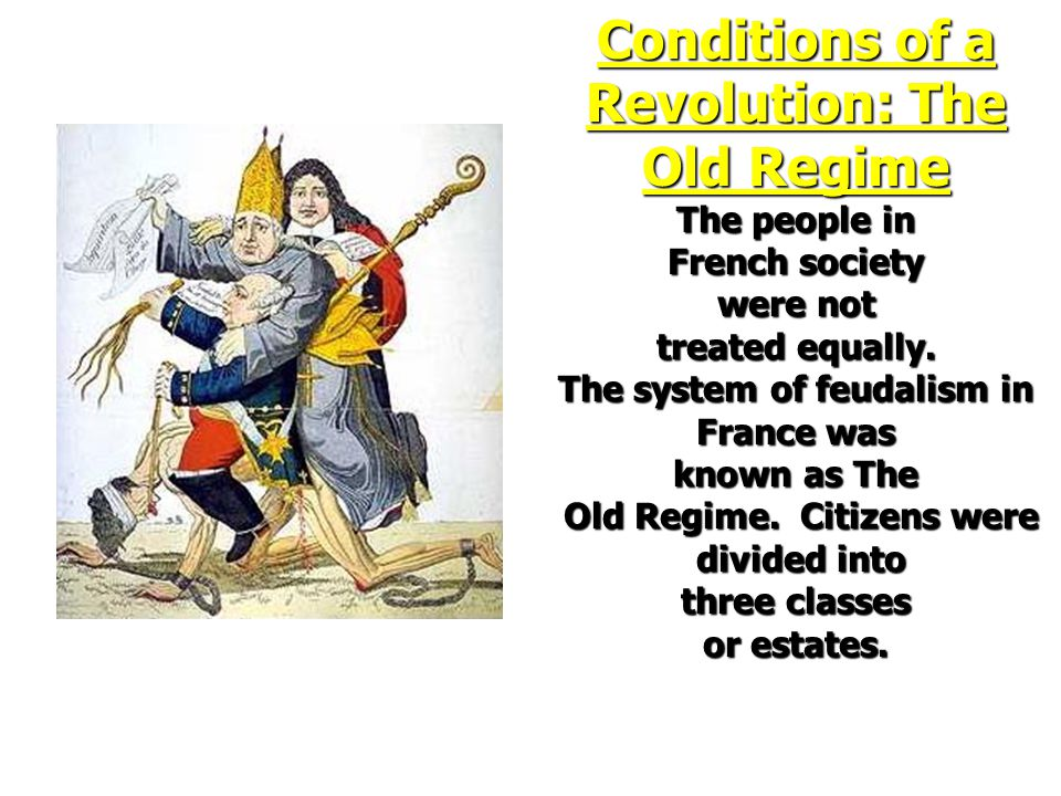 Conditions of a Revolution: The Old Regime