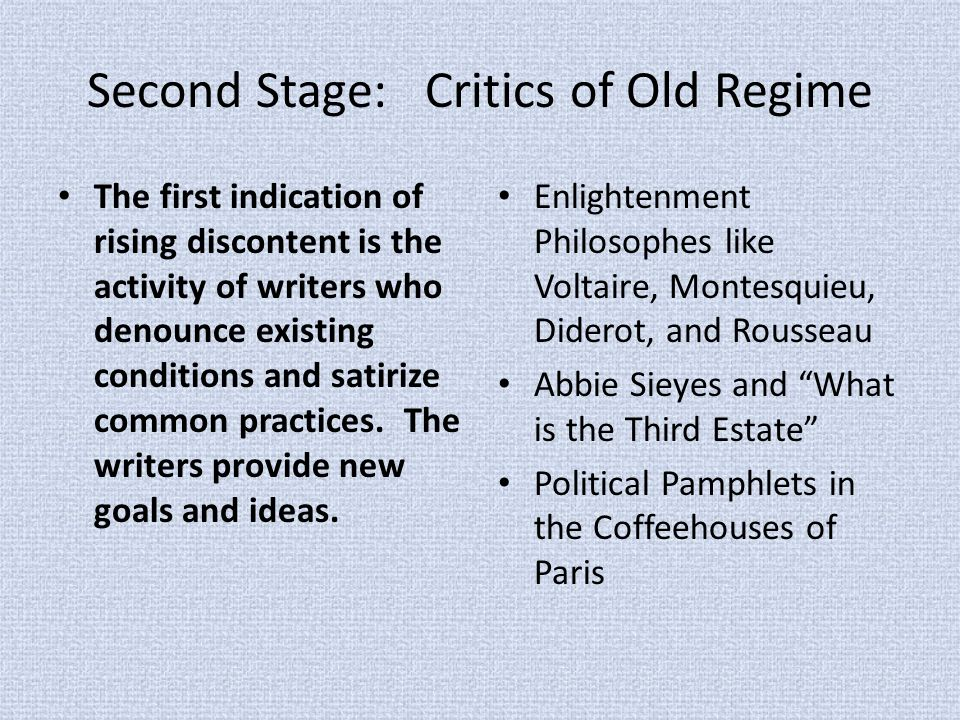 Second Stage: Critics of Old Regime