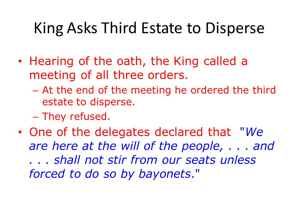 King Asks Third Estate to Disperse