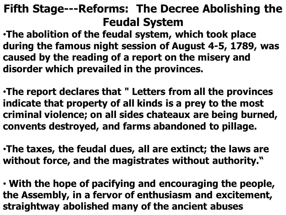 Fifth Stage---Reforms: The Decree Abolishing the Feudal System