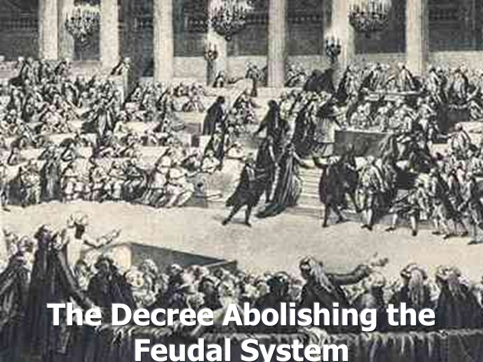 The Decree Abolishing the Feudal System