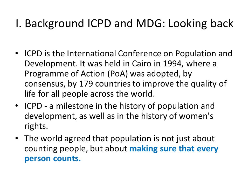 I. Background ICPD and MDG: Looking back