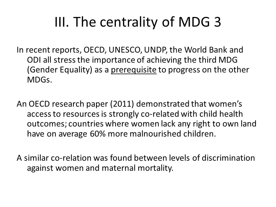 III. The centrality of MDG 3