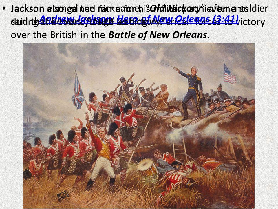 Andrew Jackson: Hero of New Orleans (3:41)