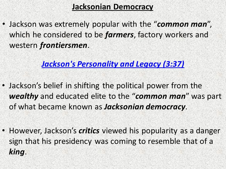 Jackson s Personality and Legacy (3:37)