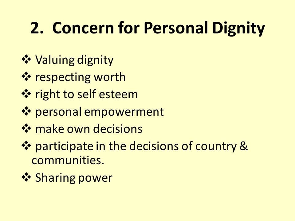 2. Concern for Personal Dignity
