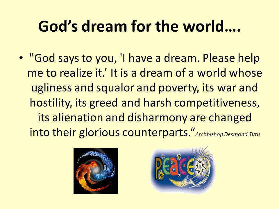 God's dream for the world….