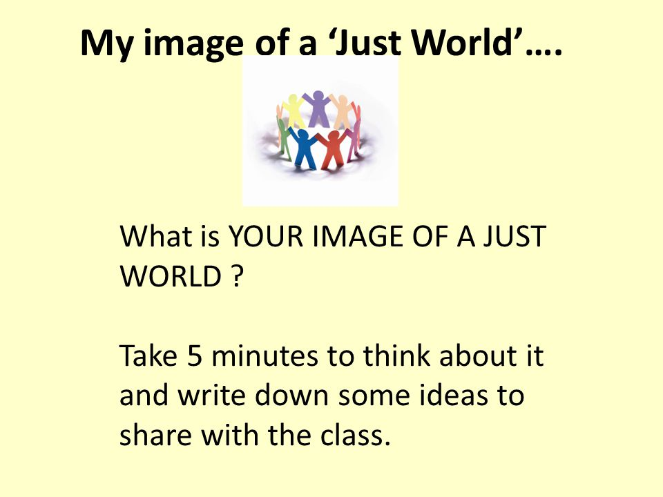 My image of a 'Just World'….