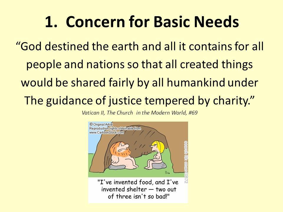 1. Concern for Basic Needs