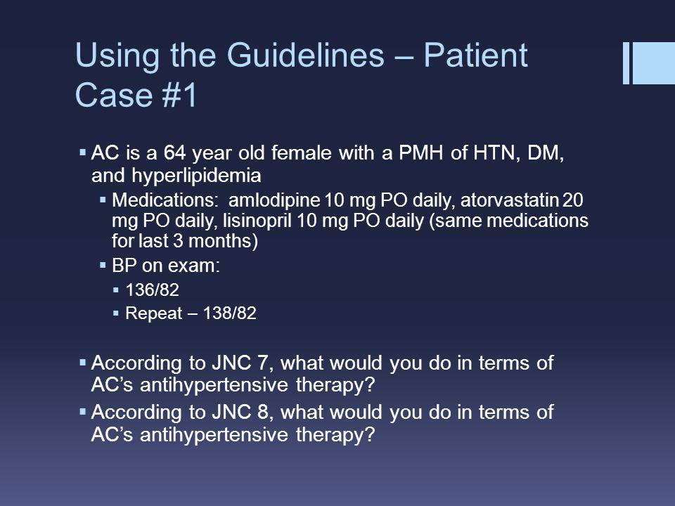 Using the Guidelines – Patient Case #1