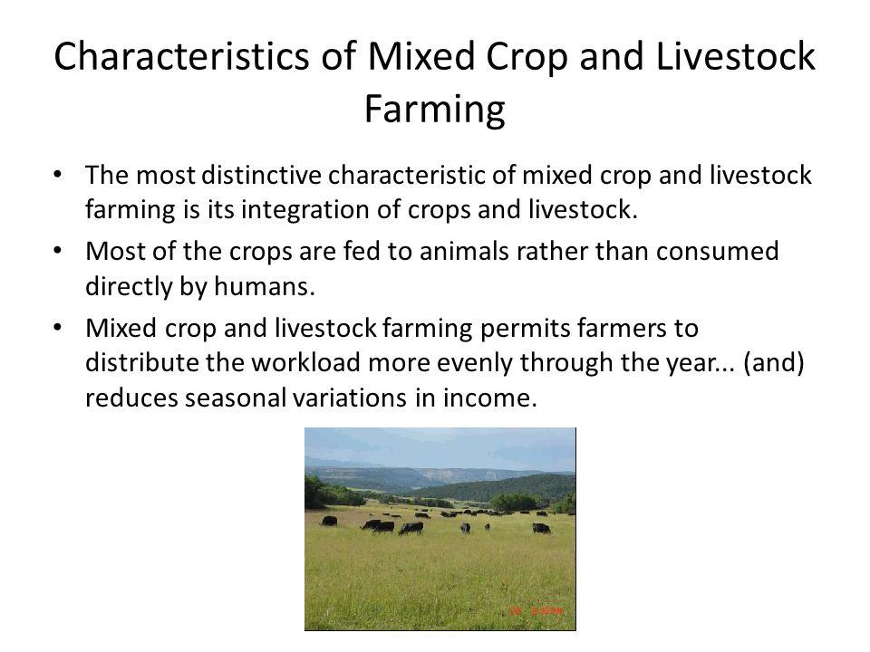 Characteristics of Mixed Crop and Livestock Farming