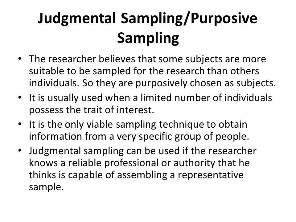 Judgmental Sampling/Purposive Sampling