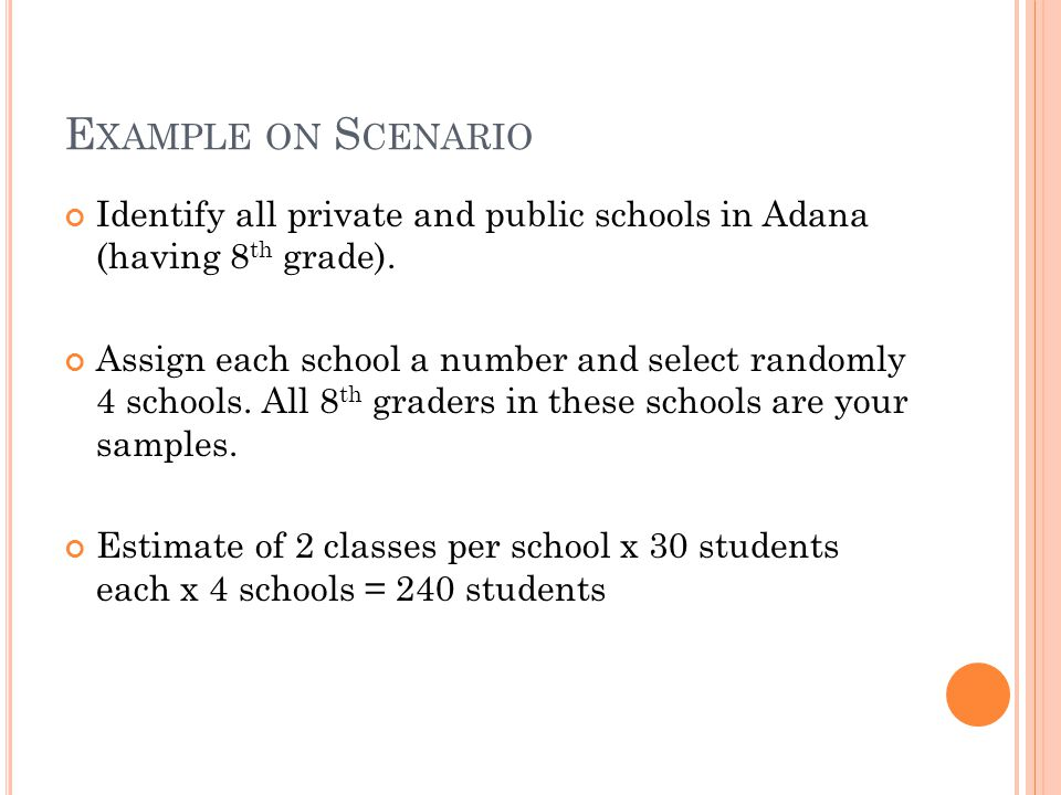 Example on Scenario Identify all private and public schools in Adana (having 8th grade).