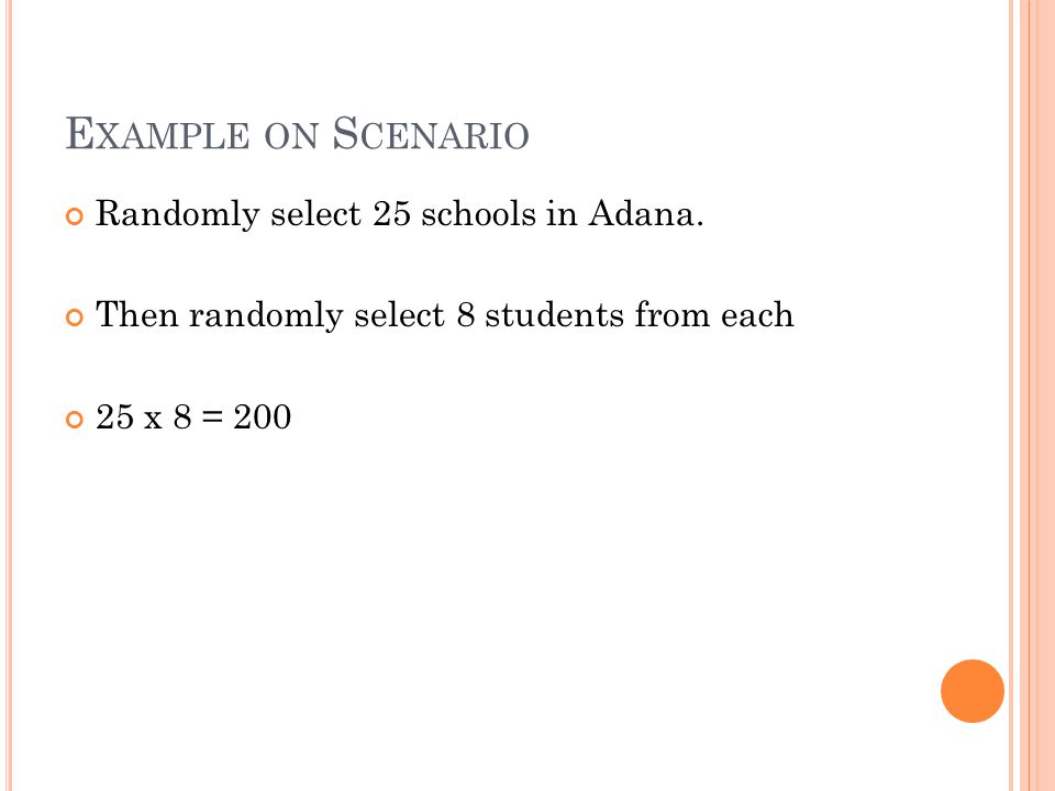 Example on Scenario Randomly select 25 schools in Adana.