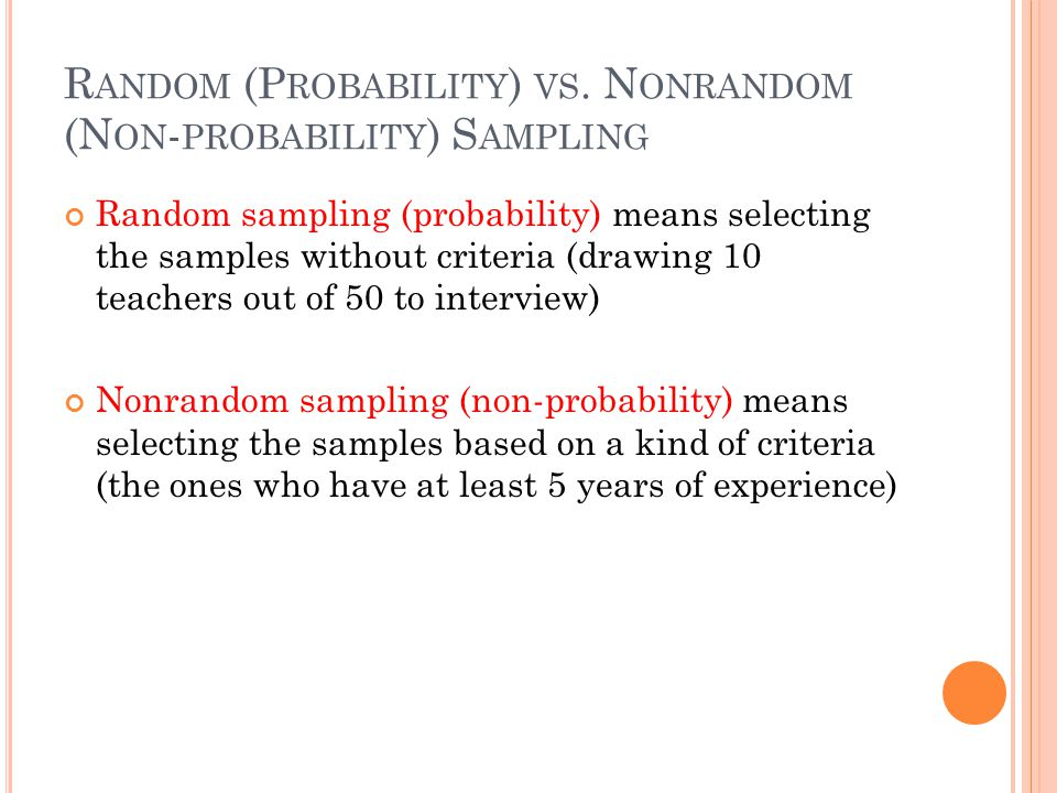Random (Probability) vs. Nonrandom (Non-probability) Sampling