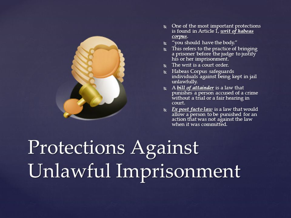 Protections Against Unlawful Imprisonment